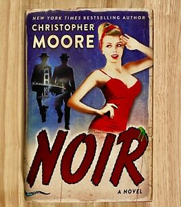 NOIR by Christopher Moore (HC/DJ) 2018  (First Edition)