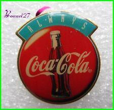Pin's pins Badge Coca Cola Always #H3