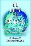 No Duty To Retreat: The Stories of Tourette's Syndrome and Asperger's Autism, He
