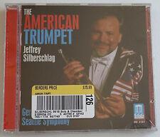 NEW Factory Sealed CD American Trumpet - Jeffrey Silberschlag Seattle Symphony