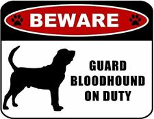 Beware Guard Bloodhound (Silhouette) on Duty Laminated Dog Sign