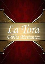 La Tora: Biblia Mesinica Hebrea De Estudio  traducida al espaol (Spanish ... New