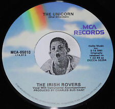 THE IRISH ROVERS- The Unicorn/(The Puppet Song) Whiskey On A Sunday -Jukebox 45