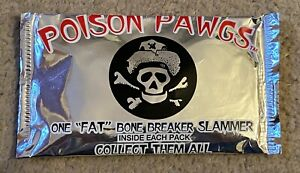 "POISON PAWGS VINTAGE N.O.S. SEALED POGS PACK WITH ONE ""FAT"" BONE BREAKER SLAMMER"