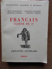 FRANCAIS - CLASSE DE 4ème - INITIATION LITTERAIRE - COLLECTION LAGARDE & MICHARD