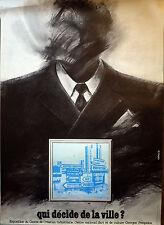 """Exposition """"Qui décide de la ville"""" affiche Centre Pompidou, sans date 1977"""