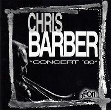 Chris Barber: Concert 80/CD-Top-État