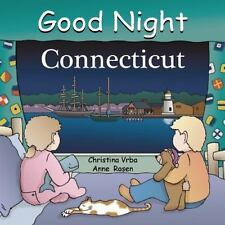 Good Night Our World: Good Night Connecticut by Christina Vrba (2009 Board Book)