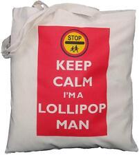 KEEP CALM I'M A LOLLIPOP MAN  - NATURAL COTTON SHOULDER BAG - Tote - SCHOOL