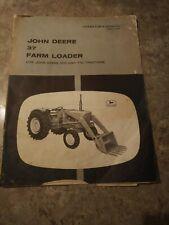 John Deere 37 Farm Loader For 510 And 710 Tractors Operators Manual