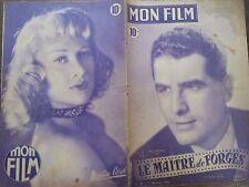 """MON FILM 1948 N 109 """" LE MAÎTRE DE FFORGES"""" JEAN CHEVRIER et HELENE PERDRIERE"""