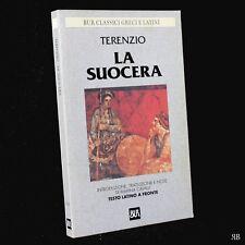 TERENZIO - LA SUOCERA - HECYRA - latino italiano Bur Rizzoli - 9788817167420