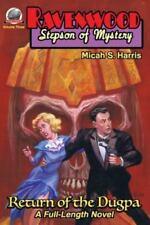 Ravenwood Stepson of Mystery: Return of the Dugpa (Paperback or Softback)