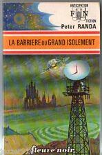 ANTICIPATION n°659 # PETER RANDA # BARRIERE DU GRAND ISOLEMENT # EO fleuve noir