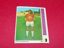 N°201 FRANCOIS ZDUN FC METZ LORRAINE GLOWACKI PANINI FOOTBALL 78 1977-1978