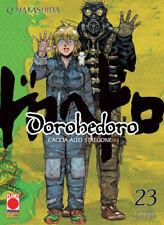manga DOROHEDORO N. 23  -  nuovo panini planet manga