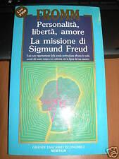 FROMM=PERSONALITà,LIBERTà,AMORE.LA MISSIONE DI S. FREUD