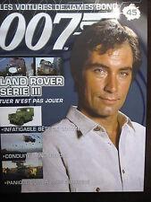 FASCICULE 45 JAMES BOND  / POSTER LAND ROVER SERIE III  / TUER N'EST PAS JOUER