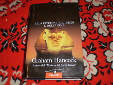 GRAHAM HANCOCK ALLA RICERCA DELL'INZIO E DELLA FINE CORBACCIO CART. SOVR. 1996