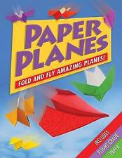 Paper Planes: Fold and Fly Amazing Planes!,Jenni Hairsine,Acceptable Book mon000