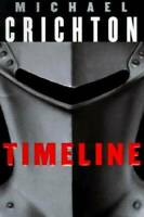 Timeline - Hardcover By Crichton, Michael - GOOD