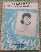 Someday You'll Want Me to Want You Evelyn MacGregor Sheet Music