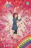 Rainbow magic: Kayla the pottery fairy: The Magical Crafts Fairies Book 1 by