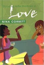 Standing In The Shadows of Love, Corbett, Nina, Very Good Book
