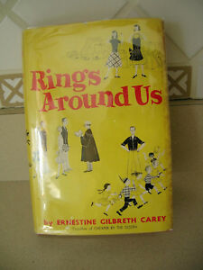 Rings Around Us by Ernestine Gilbreth Carey 1956 HC/DJ First Edition Great Cond!