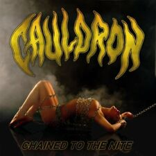 """Cauldron """"Chained To The Nite"""" CD - NEW!"""