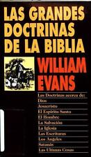 Las Grandes Doctrinas de la Biblia by William Evans (1974, Paperback)