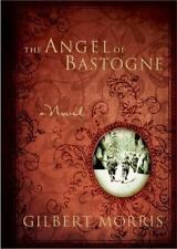 The Angel of Bastogne by Gilbert Morris (2005, Hardcover) WWII 101st Airborne