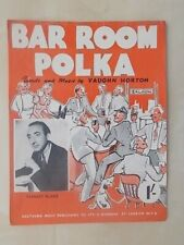 VINTAGE SHEET MUSIC - BAR ROOM POLKA - STANLEY BLACK