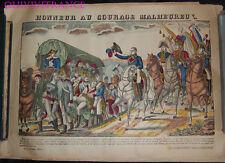 HONNEUR AU COURAGE MALHEUREUX - IMAGE D'EPINAL PELLERIN - NAPOLEON