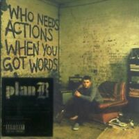 Who Needs Actions When You Got Words [PA] by Plan B (UK) (CD, Jun-2006, WEA...