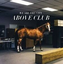 WE ARE THE CITY - ABOVE CLUB NEW CD
