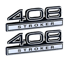 "408 6.7 Liter Stroker Engine Emblems Badge Logo in Black & Chrome - 4"" Long Pair"