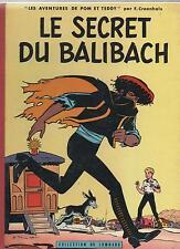 CRAENHALS. Le secret du Balibach. Lombard 1960. EP. Superbe état avec vignette