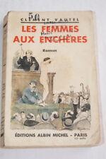 VAUTEL LES FEMMES AUX ENCHERES GUILLAUME 1932