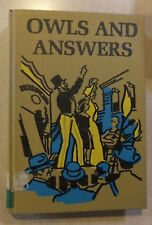 OWLS AND ANSWERS BY LILLIAN POHLMANN ILLUSTRATED BY AL FIORENTINO 1964 HC