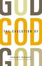 The Evolution of God by Robert Wright (2009, Hardcover)