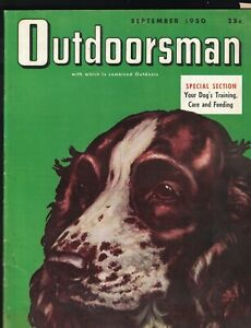 Outdoorsman Magazine September 1950 Marge Opitz Dog Cover Hunting & Fishing