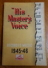 UK HIS MASTER'S RECORD CATALOGUE 1945-46