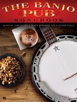 The Banjo Pub Songbook Reels Jigs & Fiddle Tunes 5-String Banjo Banjo MUSIC BOOK
