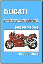 DUCATI Workshop Manual 900SS & 750SS 1991 1992 & 1993 Service & Repair