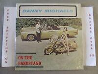 DANNY MICHAELS ON THE BANDSTAND LP IN SHRINK GARAGE ROCK BB 205