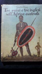 Verne: Tre Russi e tre Inglesi nell'Africa Australe Ed Principato 1950