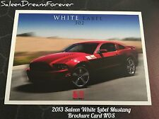 2013 SALEEN WHITE LABEL S302 MUSTANG BROCHURE SPEC CARD FORD GT SHELBY BOSS NOS