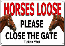 Horses Loose Please Close The Gate Metal Sign,Stable,Horse Instructional Sign