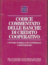 1995: F. CASTIELLO - CODICE COMMENTATO DELLE BANCHE DI CREDITO COOPERATIVO